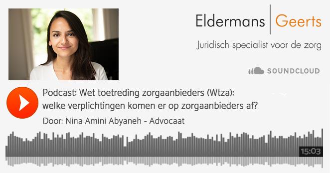 Podcast: Wet toetreding zorgaanbieders (Wtza): welke verplichtingen komen er op zorgaanbieders af?